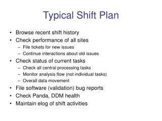Typical Shift Plan