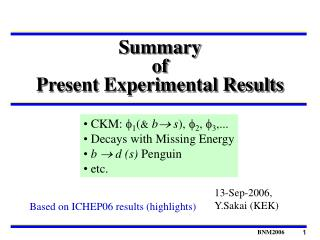 Summary  of  Present Experimental Results