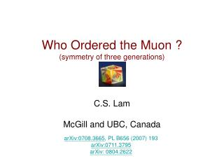 Who Ordered the Muon ? (symmetry of three generations)
