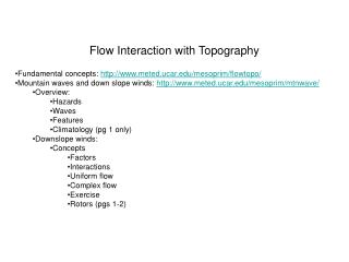 Flow Interaction with Topography