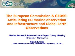 Marine Research Infrastructure Expert Group Meeting Brussels, 4 March 2011