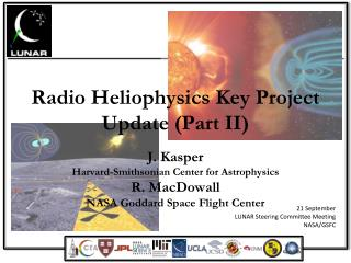 Radio Heliophysics Key Project Update (Part II)