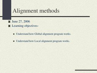 Alignment methods