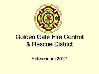 Golden Gate Fire Control  & Rescue District
