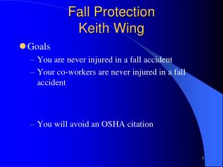 Fall Protection Keith Wing