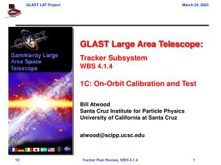 GLAST Large Area Telescope: Tracker Subsystem WBS 4.1.4 1C: On-Orbit Calibration and Test