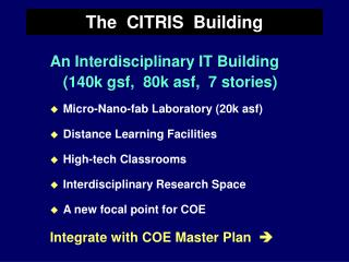 The  CITRIS  Building