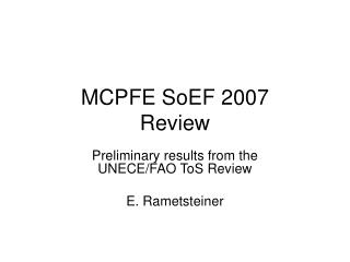 MCPFE SoEF 2007 Review
