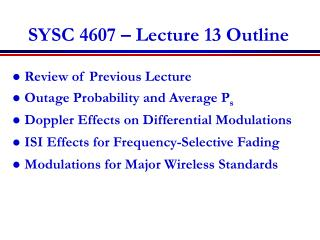 SYSC 4607 – Lecture 13 Outline