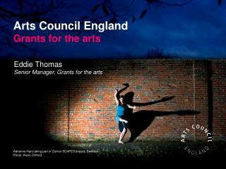 Arts Council England Grants for the arts