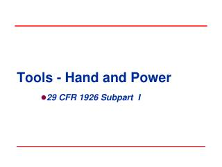 Tools - Hand and Power