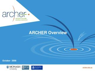 ARCHER Overview