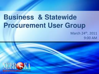 Business  & Statewide Procurement User Group