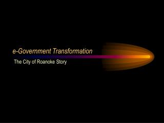 e-Government Transformation