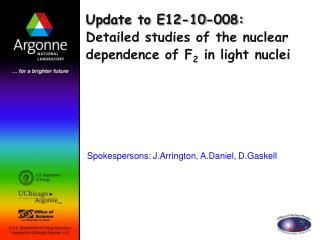Update to E12-10-008: Detailed studies of the nuclear dependence of F 2  in light nuclei