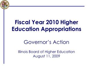 Fiscal Year 2010 Higher Education Appropriations