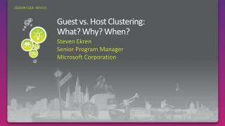 Guest vs.  Host  Clustering: What ? Why? When?
