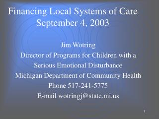 Financing Local Systems of Care September 4, 2003