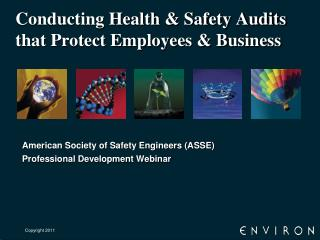 Conducting Health & Safety Audits that Protect Employees & Business