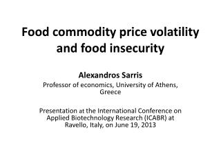 Food commodity price volatility and food insecurity
