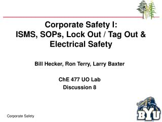 Corporate Safety I:  ISMS, SOPs, Lock Out / Tag Out & Electrical Safety