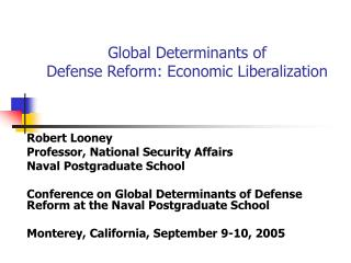 Global Determinants of  Defense Reform: Economic Liberalization