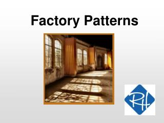 Factory Patterns