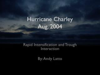 Hurricane Charley Aug. 2004