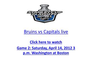 Watch Capitals vs Bruins 2012 Eastern Conference Quarterfina