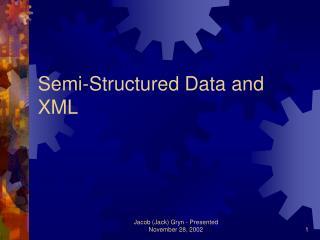 Semi-Structured Data and XML