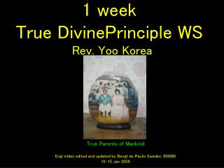 1 week  True DivinePrinciple WS  Rev. Yoo Korea