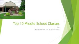 Top 10 Middle School Classes