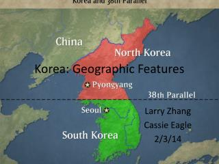 Korea: Geographic Features