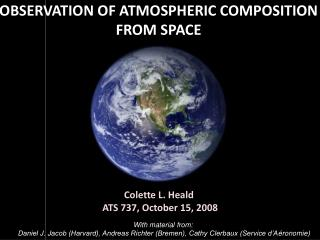 OBSERVATION OF ATMOSPHERIC COMPOSITION FROM SPACE