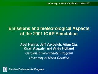 Emissions and meteorological Aspects of the 2001 ICAP Simulation