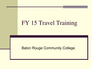 FY 15 Travel Training