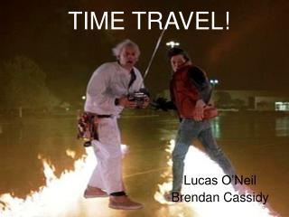 TIME TRAVEL!