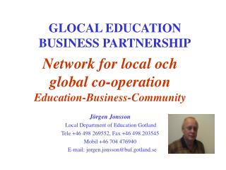 GLOCAL EDUCATION BUSINESS PARTNERSHIP