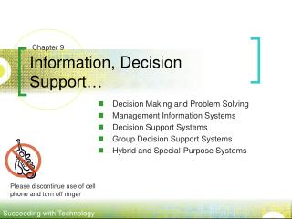 Information, Decision Support…