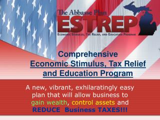 Comprehensive Economic Stimulus, Tax Relief and Education Program