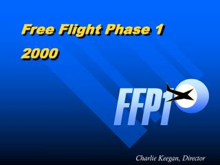 Free Flight Phase 1 2000