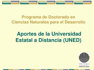 La Universidad Estatal a Distancia (UNED)