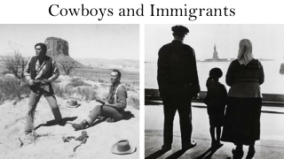 Cowboys and Immigrants