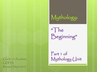 "Mythology:  ""The Beginning"" Part 1 of Mythology Unit"