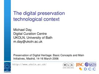 The digital preservation technological context