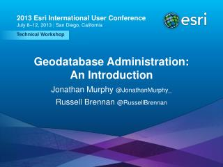 Geodatabase Administration: An Introduction