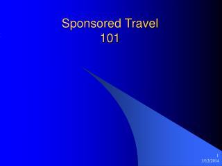 Sponsored Travel 101