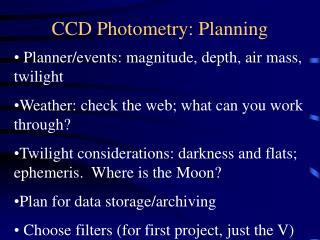 CCD Photometry: Planning