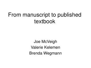 From manuscript to published textbook
