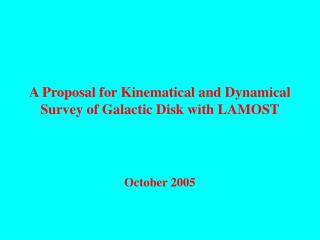A Proposal for Kinematical and Dynamical Survey of Galactic Disk with LAMOST